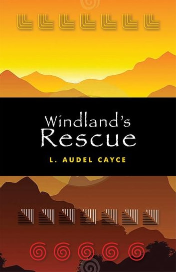 Windland's Rescue ebook by Audel Cayce