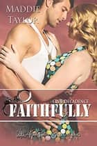 Faithfully ebook by Maddie Taylor