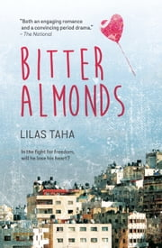 Bitter Almonds ebook by Lilas Taha