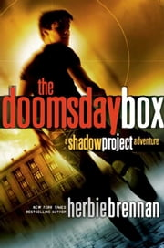The Doomsday Box - A Shadow Project Adventure ebook by Herbie Brennan