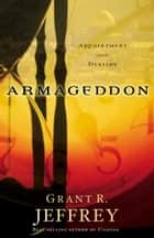 Armageddon ebook by Grant R. Jeffrey