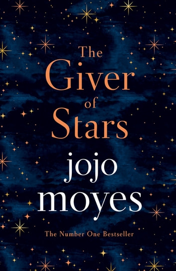 the front cover of the novel the giver of stars by jojo moyes