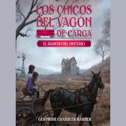 El rancho del misterio (Spanish Edition) audiobook by Gertrude Chandler Warner
