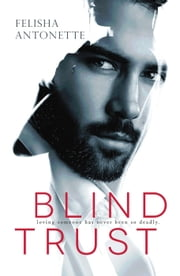 Blind Trust ebook by Felisha Antonette