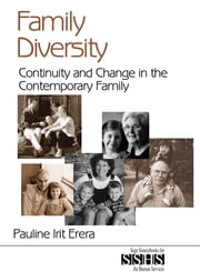 Family Diversity - Continuity and Change in the Contemporary Family ebook by Pauline Irit Erera