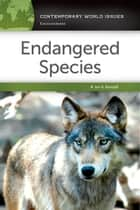 Endangered Species: A Reference Handbook ebook by Jan A. Randall
