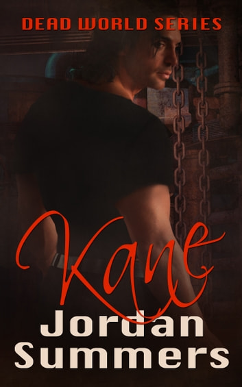 Dead World Prequel: Kane ebook by Jordan Summers