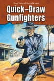 Quick-Draw Gunfighters