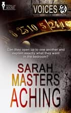 Aching ebook by Sarah Masters
