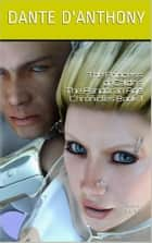 The Princess of Caldris ebook by Dante D'Anthony