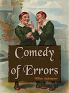 Comedy of Errors ebook by William Shakespeare