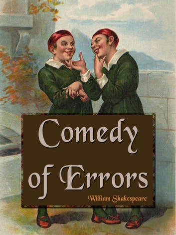 marriage stereotypes in the comedy of errors by william shakespeare The comedy of errors: the oxford shakespeare the comedy of errors william shakespeare marriage and the proper relationship between man and wife.