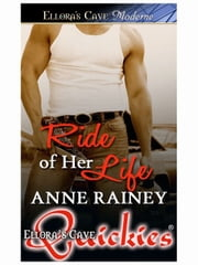 Ride of Her Life ebook by Anne Rainey