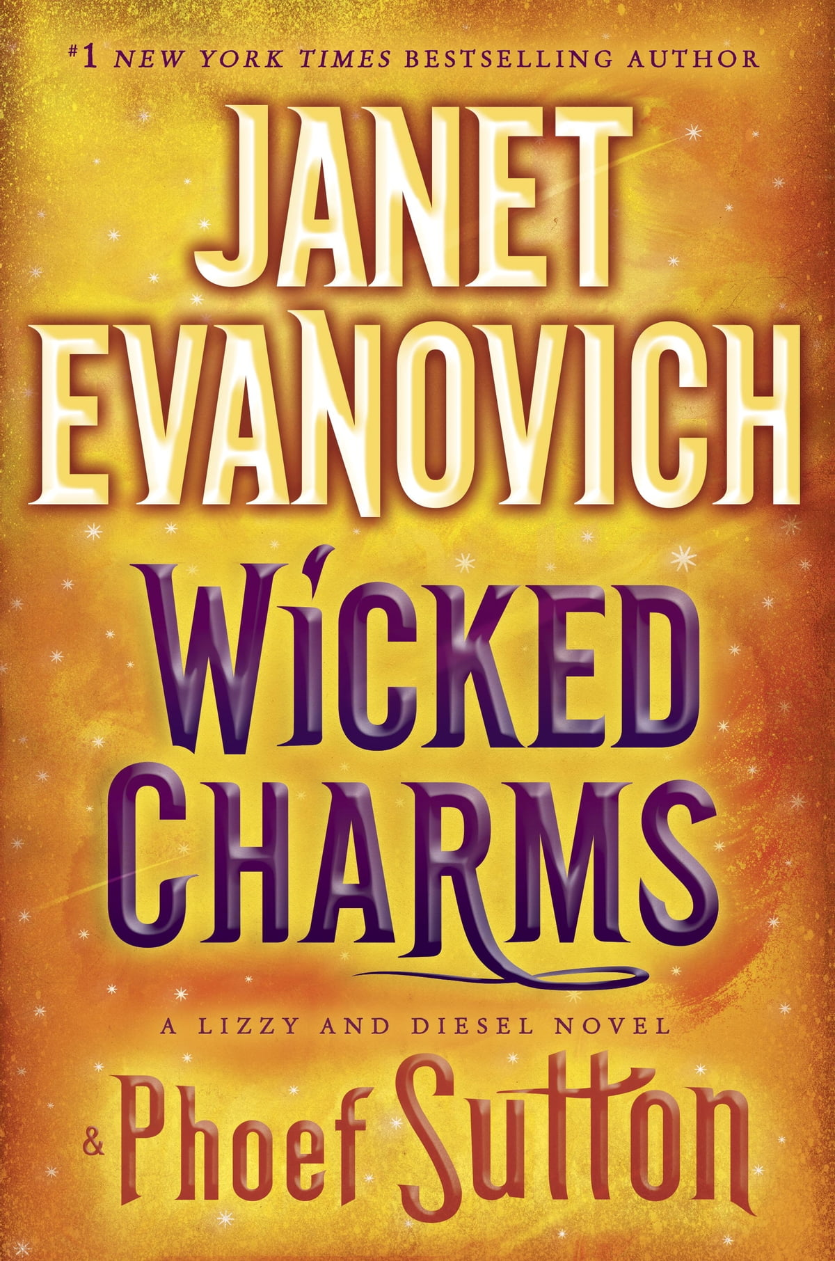 Wicked Charms  A Lizzy And Diesel Novel Ebook By Janet Evanovich, Phoef  Sutton