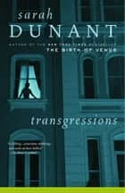 Transgressions ebook by Sarah Dunant