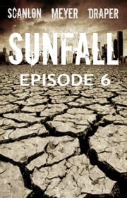 Sunfall: Episode 6 ebook by Tim Meyer