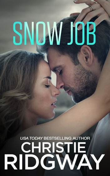 Snow Job ebook by Christie Ridgway