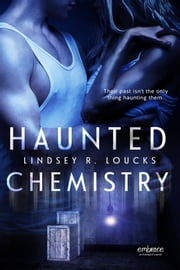 Haunted Chemistry ebook by Lindsey Loucks