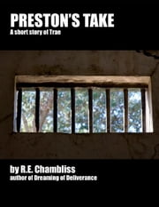 Preston's Take: A short story of Trae ebook by R.E. Chambliss