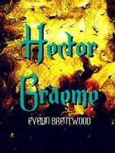Hector Graeme ebook by Evelyn Brentwood