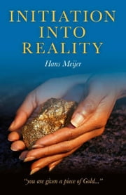 Initiation into Reality ebook by Hans Meijer