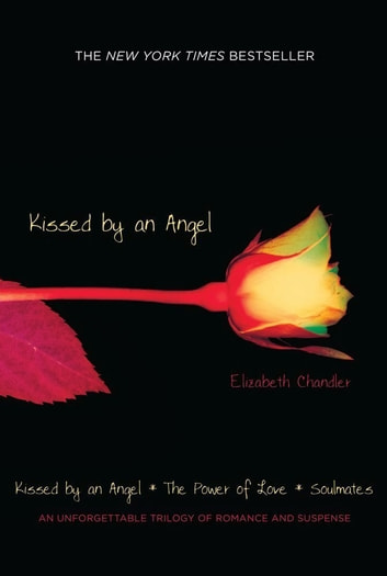 Kissed By an Angel Book 1 ebook by Elizabeth Chandler