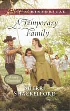 A Temporary Family ebook by Sherri Shackelford