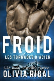 Froid eBook by Olivia Rigal
