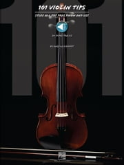 101 Violin Tips - Stuff All the Pros Know and Use ebook by Angela Schmidt