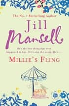 Millie's Fling - A feel-good, laugh out loud romantic novel ebook by Jill Mansell
