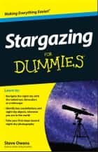 Stargazing For Dummies ebook by Steve Owens
