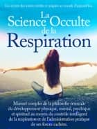 La Science Occulte de la Respiration ebook by AA.VV.