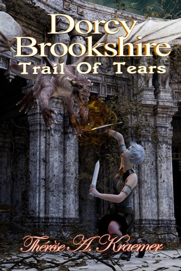 Dorcy Brookshire Trail Of Tears ebook by Therese A Kraemer