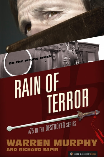 Rain of Terror - The Destroyer #75 ebook by Warren Murphy,Richard Sapir