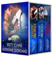 Justice Team Romantic Suspense Series Box Set (Vol. 1-2 plus bonus holiday novella) ebook by Adrienne Giordano,Misty Evans