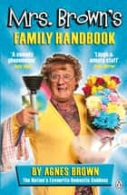 Mrs Brown's Family Handbook ebook by Brendan O'Carroll
