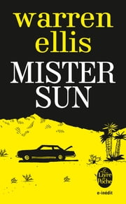 Mister Sun (Inédit) ebook by Warren Ellis