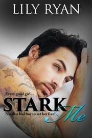 Stark Me ebook by Lily Ryan