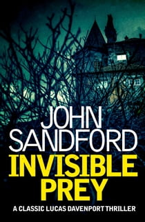 Invisible Prey - Lucas Davenport 17 ebook by John Sandford