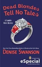Dead Blondes Tell No Tales ebook by Denise Swanson
