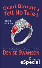 Dead Blondes Tell No Tales - A Scumble River Mystery (An eSpecial from New American Library) ebook by Denise Swanson