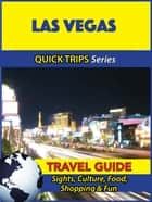 Las Vegas Travel Guide (Quick Trips Series) ebook by Jody Swift