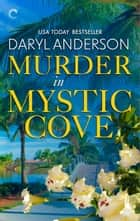 Murder in Mystic Cove ebook by Daryl Anderson