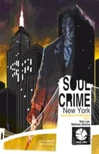 Soul crime. New York ebook by AA. VV.