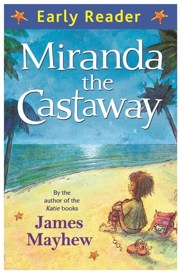 Miranda the Castaway ebook by James Mayhew