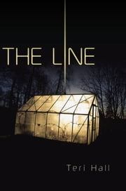 The Line ebook by Teri Hall