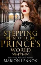Stepping Into The Prince's World ebook by