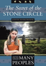 The Secret of the Stone Circle ebook by Judith Silverthorne