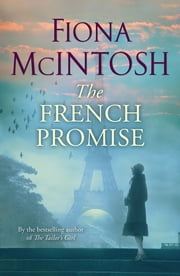 The French Promise ebook by Fiona McIntosh