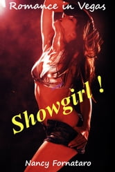 Romance in Vegas: Showgirl! ebook by Nancy Fornataro